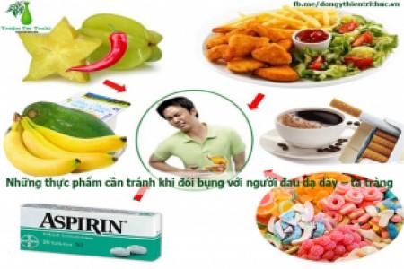 Những thực phẩm cần tránh khi đói bụng với người đau dạ dày – tá tràng
